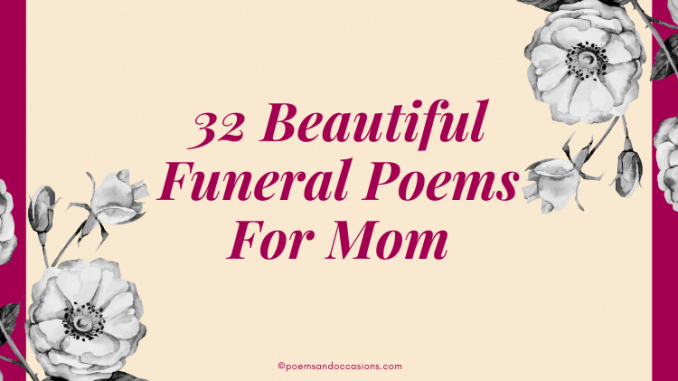 Funeral Poems for Mom
