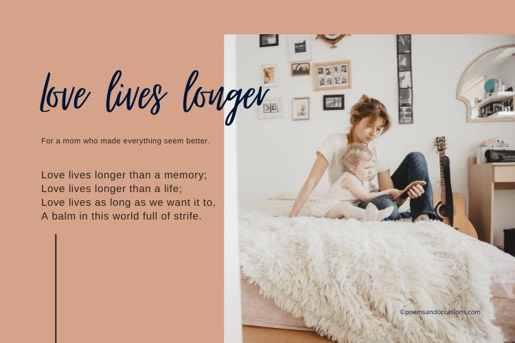Love lives longer than a memory