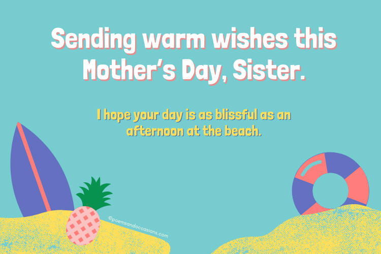 Happy mothers day sister Wishes