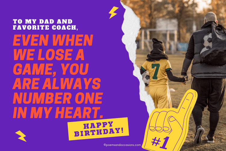 To my Dad and favorite coach