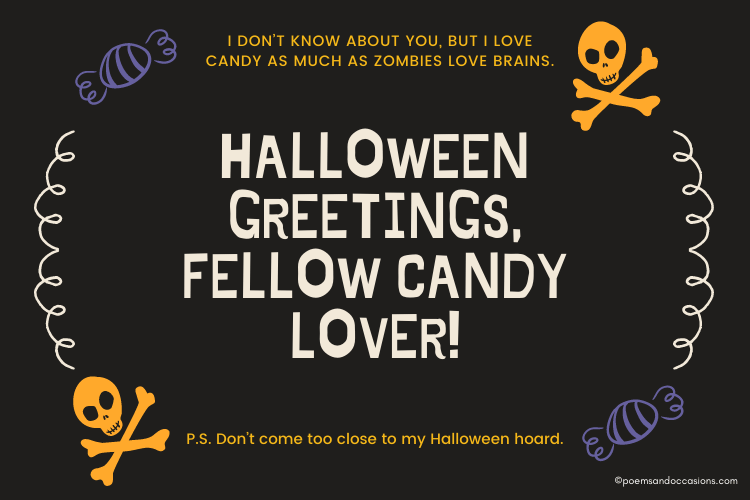Halloween greetings fellow candy lover