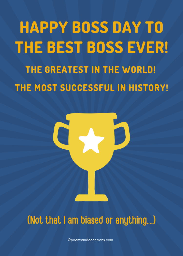 Happy Boss Day to the best Boss ever