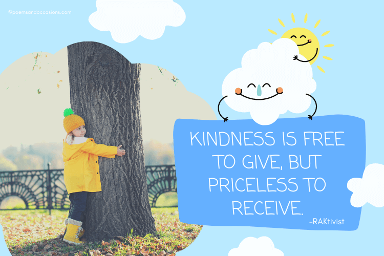 Kindness is free to give