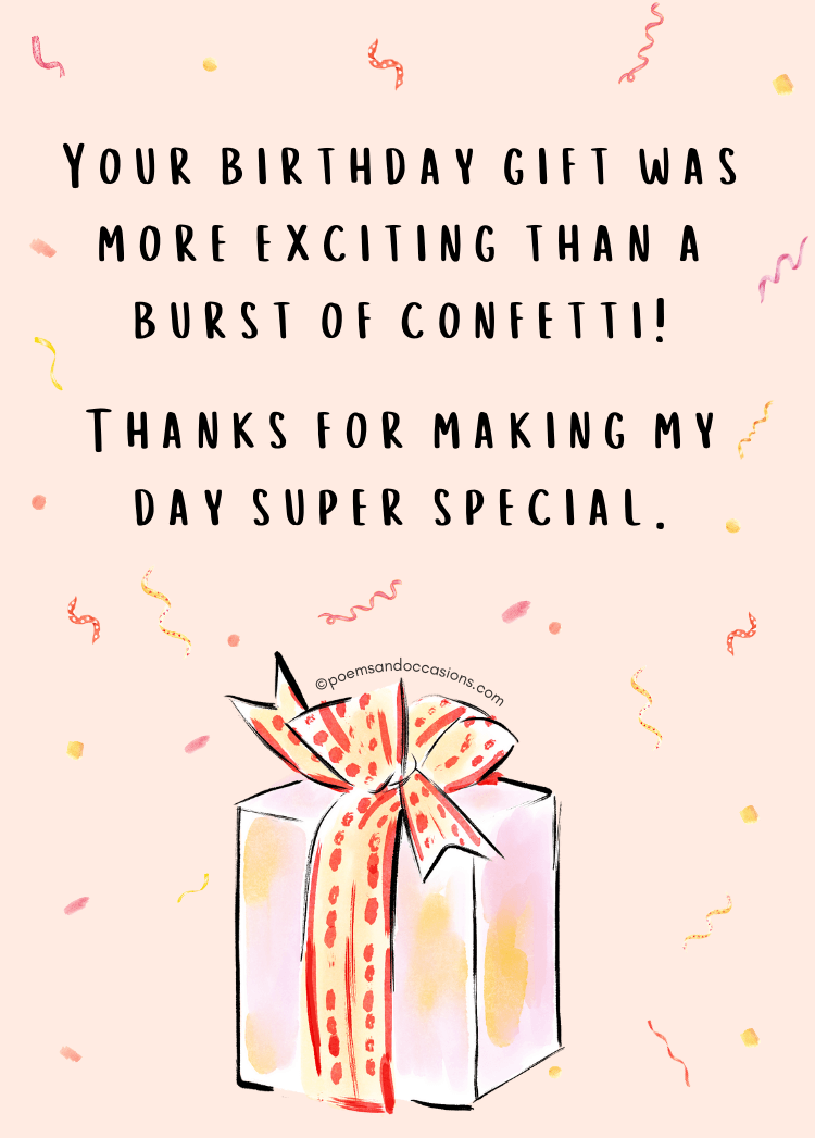 Thanks for making my birthday special