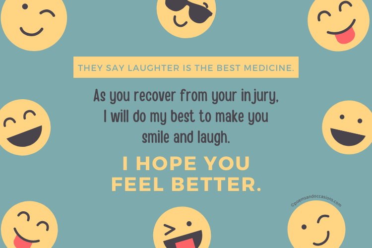 I hope you feel better