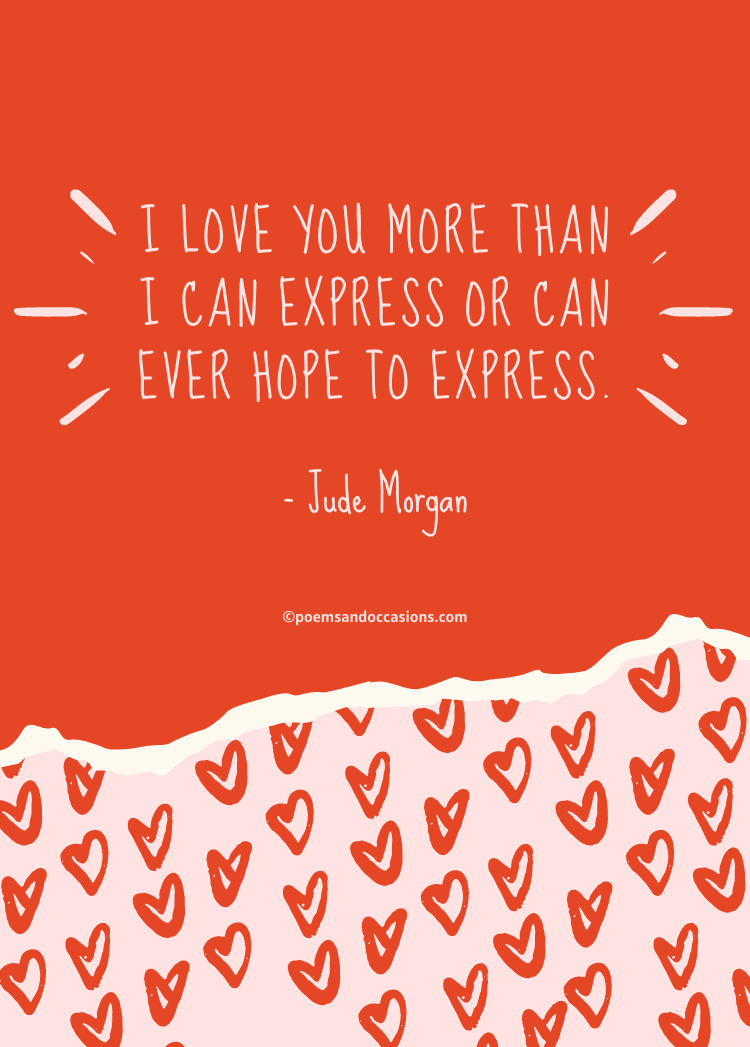 I love you more than I can say quotes
