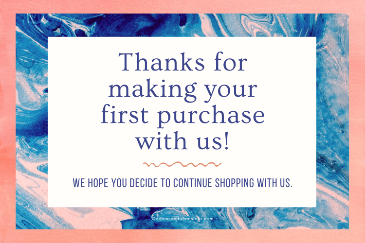 Thanks for your first purchase with us