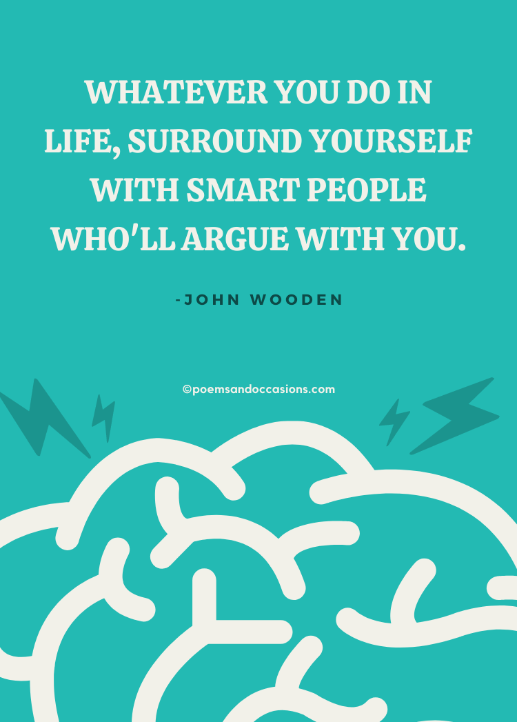 surround yourself with smart people