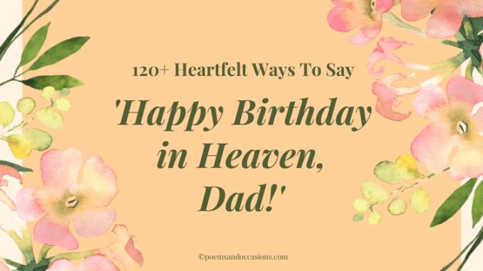 Happy Birthday in Heaven Dad