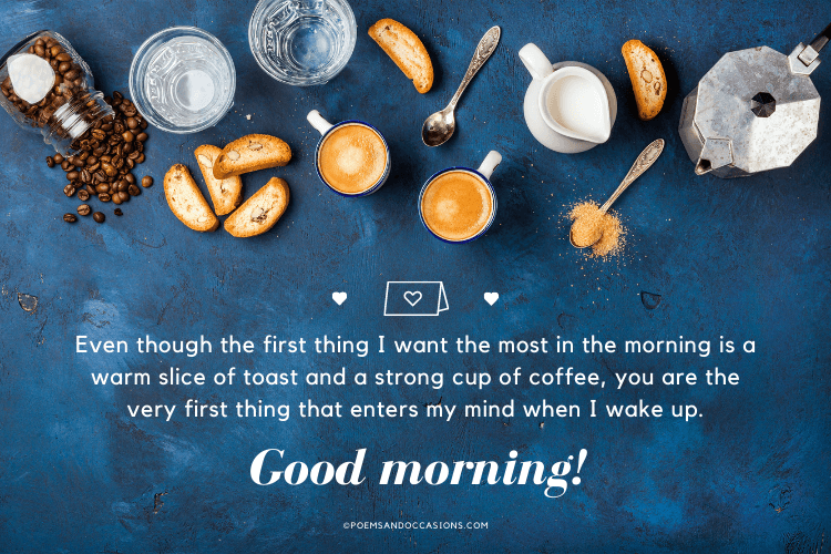 I think about you every morning